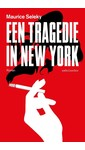 Maurice Seleky Een tragedie in New York