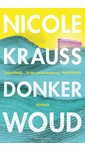 Meer info over Nicole Krauss Donker woud bij Luisterrijk.nl
