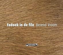 Berend Vroom Fadoek in de file