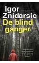 Igor Znidarsic De blindganger