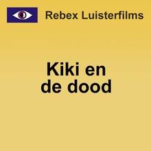 Rebecca Raadsen Kiki en de dood