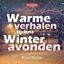 Bard Bothe Warme verhalen tijdens winteravonden