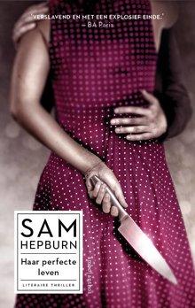 Sam Hepburn Haar perfecte leven