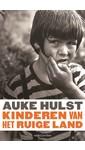 Meer info over Auke Hulst Kinderen van het ruige land bij Luisterrijk.nl