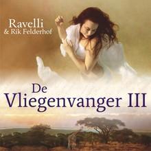 Ravelli De Vliegenvanger 3 - De schoonheid van de leugen