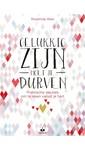 Meer info over Rosalinda Weel Gelukkig zijn moet je durven bij Luisterrijk.nl
