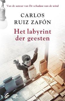 Carlos Ruiz Zafón Het labyrint der geesten - Het Kerkhof der Vergeten Boeken 4