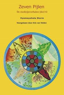 Hyemeyohsts Storm Zeven pijlen 6 - De medicijnverhalen, deel 6