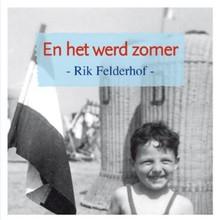 Rik Felderhof En het werd zomer