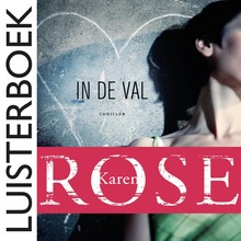 Karen Rose In de val