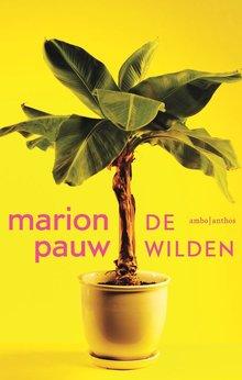 Marion Pauw De wilden