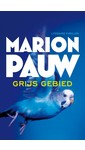 Marion Pauw Grijs gebied