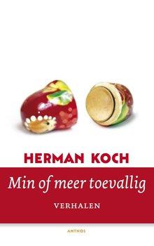 Herman Koch Min of meer toevallig - Verhalen