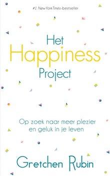 Gretchen Rubin Het Happiness Project - Op zoek naar meer plezier en geluk in je leven