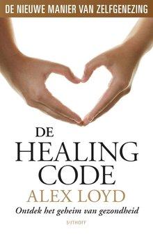 Alex Loyd De Healing Code - Ontdek het geheim van gezondheid