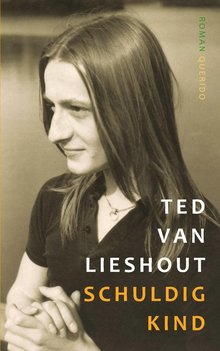 Ted van Lieshout Schuldig kind