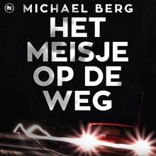 Michael Berg Het meisje op de weg