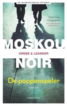 Camilla Grebe Paul Leander-Engström De poppenspeler - Moskou Noir
