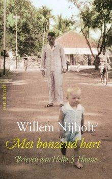 Willem Nijholt Met bonzend hart - Brieven aan Hella S. Haasse