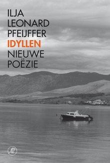 Ilja Leonard Pfeijffer Idyllen - Nieuwe poëzie