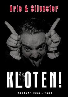 Arie Koomen; Silvester Zwaneveld Kloten! - Tournee 1998-2000