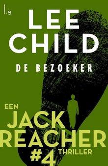 Lee Child De bezoeker - Een Jack Reacher thriller