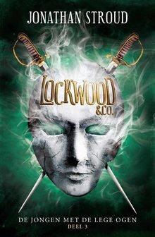 Jonathan Stroud De jongen met de lege ogen - Lockwood en Co Deel 3