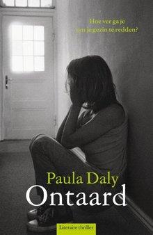 Paula Daly Ontaard - Hoe ver ga je om je gezin te redden?