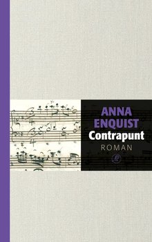 Anna Enquist Contrapunt - Met de complete Goldbergvariaties door pianist Ivo Janssen