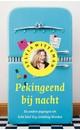 Meer info over Sylvia Witteman Pekingeend bij nacht bij Luisterrijk.nl