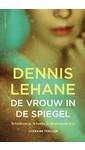 Meer info over Dennis Lehane De vrouw in de spiegel bij Luisterrijk.nl