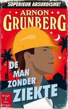 Arnon Grunberg De man zonder ziekte - Verkorte versie