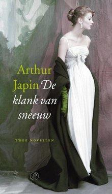Arthur Japin De klank van sneeuw - Twee novellen