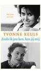 Yvonne Keuls Zoals ik jou ken, ken jij mij