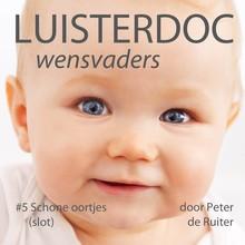 Peter de Ruiter Wensvaders 5: Schone oortjes