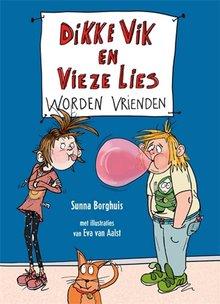 Sunna Borghuis Dikke Vik en Vieze Lies worden vrienden