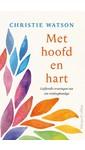Meer info over Christie Watson Met hoofd en hart bij Luisterrijk.nl