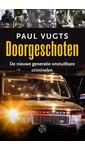 Paul Vugts Doorgeschoten
