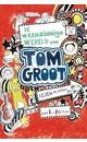 Liz Pichon Tom Groot 1 - De waanzinnige wereld van Tom Groot