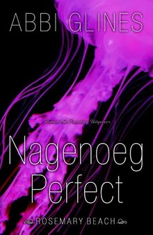 Abbi Glines Nagenoeg perfect - Rosemary Beach