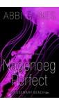 Abbi Glines Nagenoeg perfect
