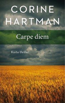 Corine Hartman Carpe diem - Korte thriller