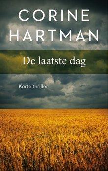 Corine Hartman De laatste dag - Korte thriller