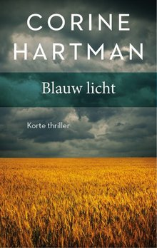 Corine Hartman Blauw licht - Korte thriller
