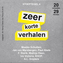 Jan van Mersbergen Stoeptegel 4 - Zeer korte verhalen