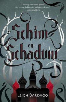 Leigh Bardugo Schim en schaduw - De Grisha Boek 1