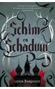 Leigh Bardugo Schim en schaduw