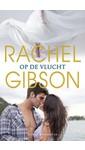 Meer info over Rachel Gibson Op de vlucht bij Luisterrijk.nl