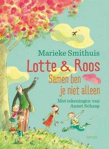 Marieke Smithuis Lotte & Roos. Samen ben je niet alleen