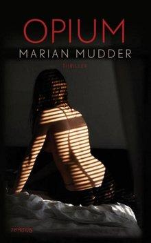 Marian Mudder Opium